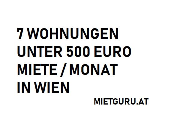7 Wohnungen unter 500 Euro Miete pro Monat in Wien