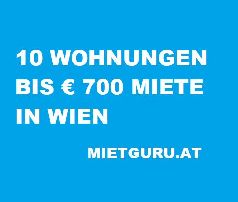 10 Wohnungen unter 700 Euro Miete in Wien